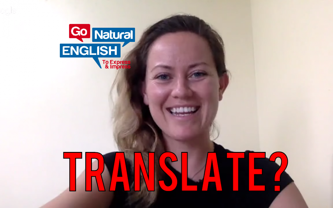 When I write, should I translate from my native language to English?