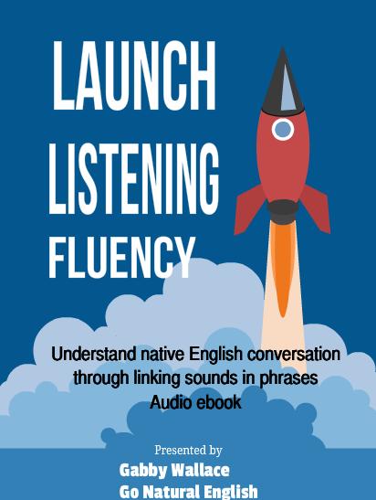 GNE Launch Listening Fluency ebook